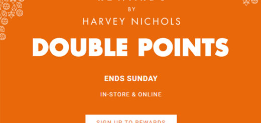 Harvey Nichols - Double Points with Rewards starts today
