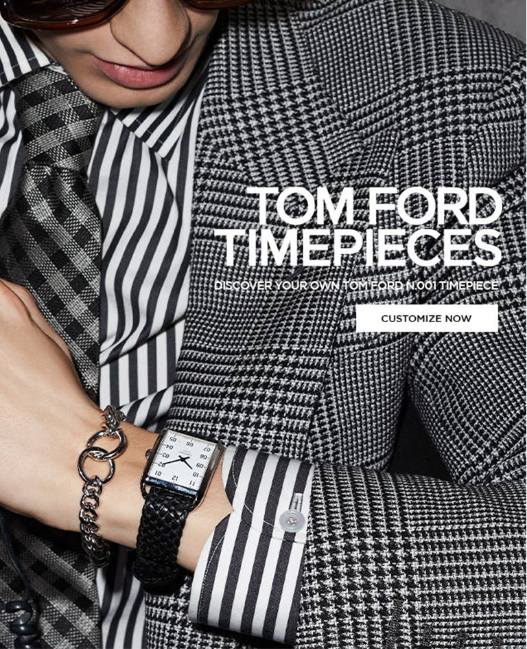 TOM FORD - TOM FORD TIMEPIECES - CUSTOMIZE NOW