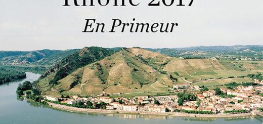 berry bros. & rudd – now available: rhône 2017 en primeur