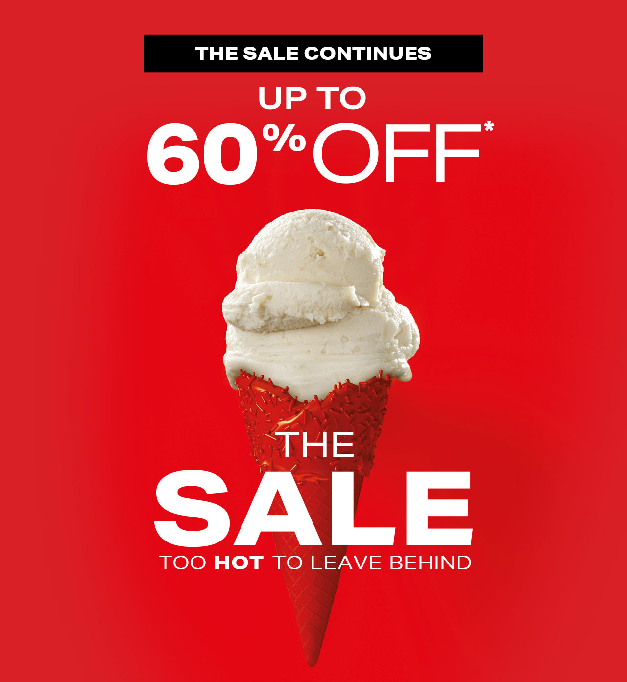 Brown Thomas - The Sale continues with up to 60% off