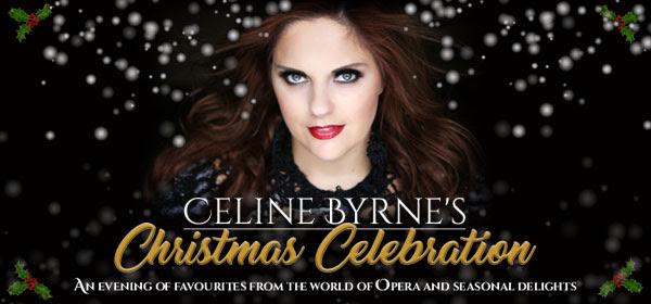 Bord Gáis Energy Theatre - Celine Byrne's Christmas Celebration - This Thursday at Bord Gáis Energy Theatre