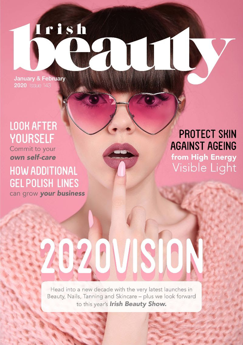 Irish Beauty - Your Latest Issue of Irish Beauty Magazine - January/February 2020