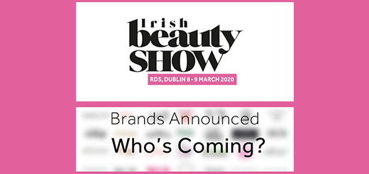 Irish Beauty Show - Announcing the brands you cant wait to see