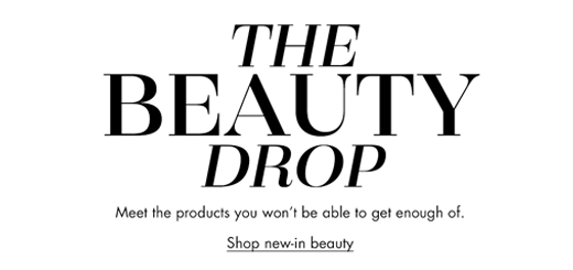 Harvey Nichols - New beauty drop