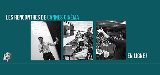 Cannes Cinéma - Cannes Cinema Online Meetings are coming!